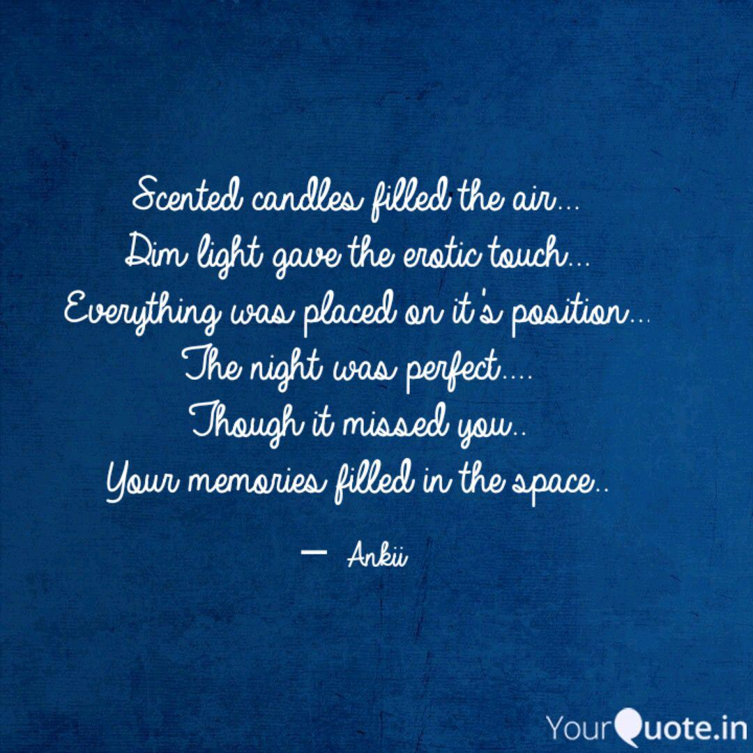 Scented Candles Filled Th Quotes Writings By Ankita Havnur Yourquote