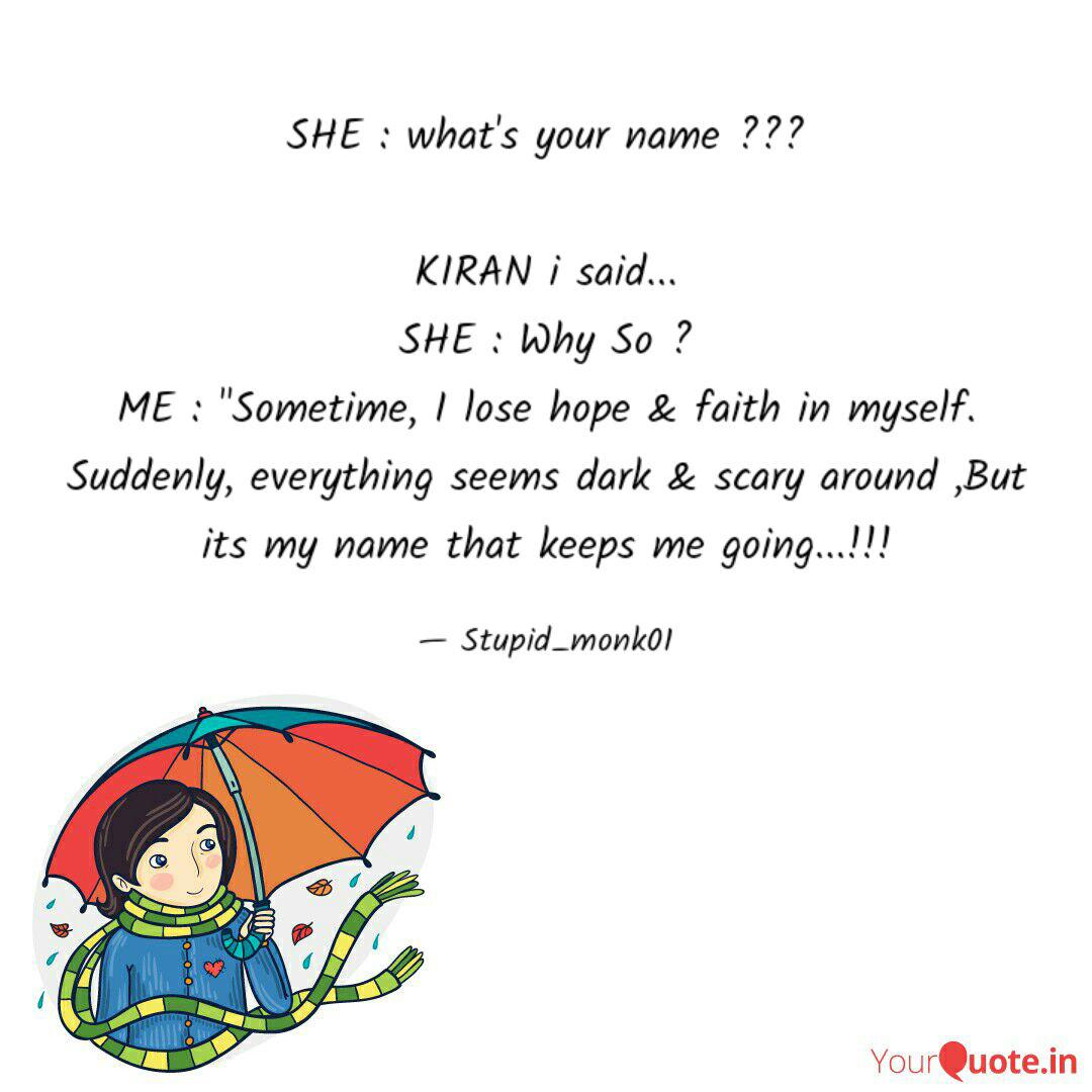 She What S Your Name Quotes Writings By Kiran Gujar