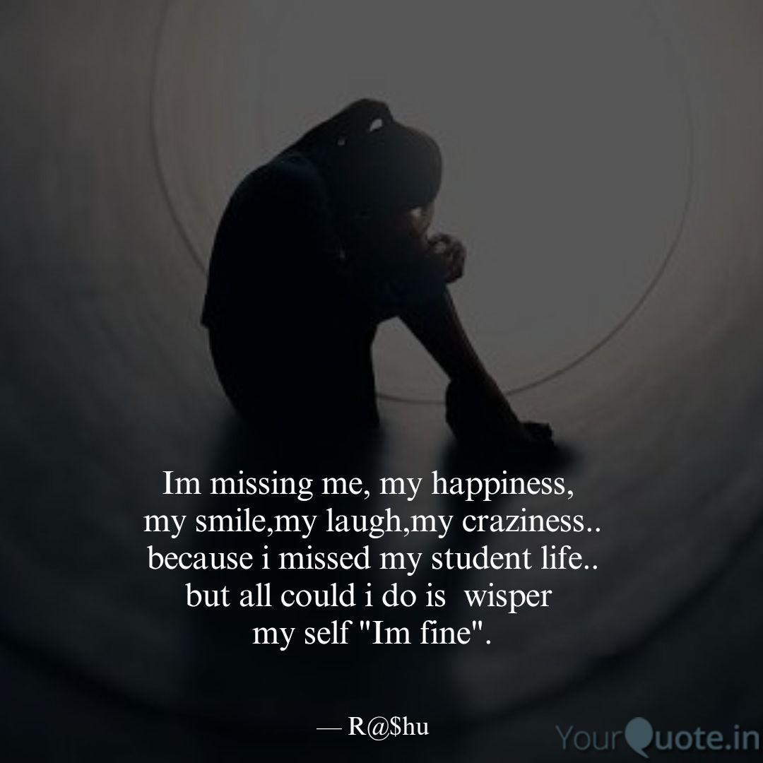 im missing me my happine quotes writings by rashu rashi