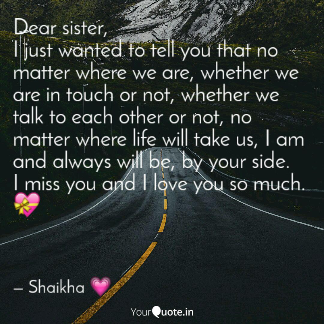 Dear sister, I just wante... | Quotes & Writings by shaika ...