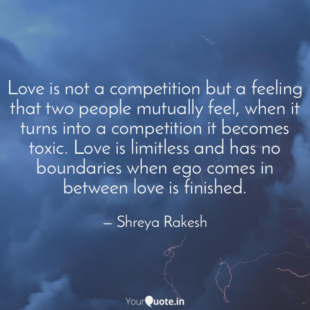 Love Is Not A Competition Quotes Writings By Shreya Rakesh Yourquote