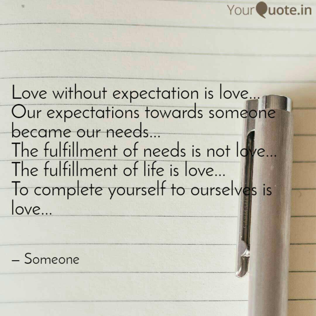 Love without expectation     | Quotes & Writings by __