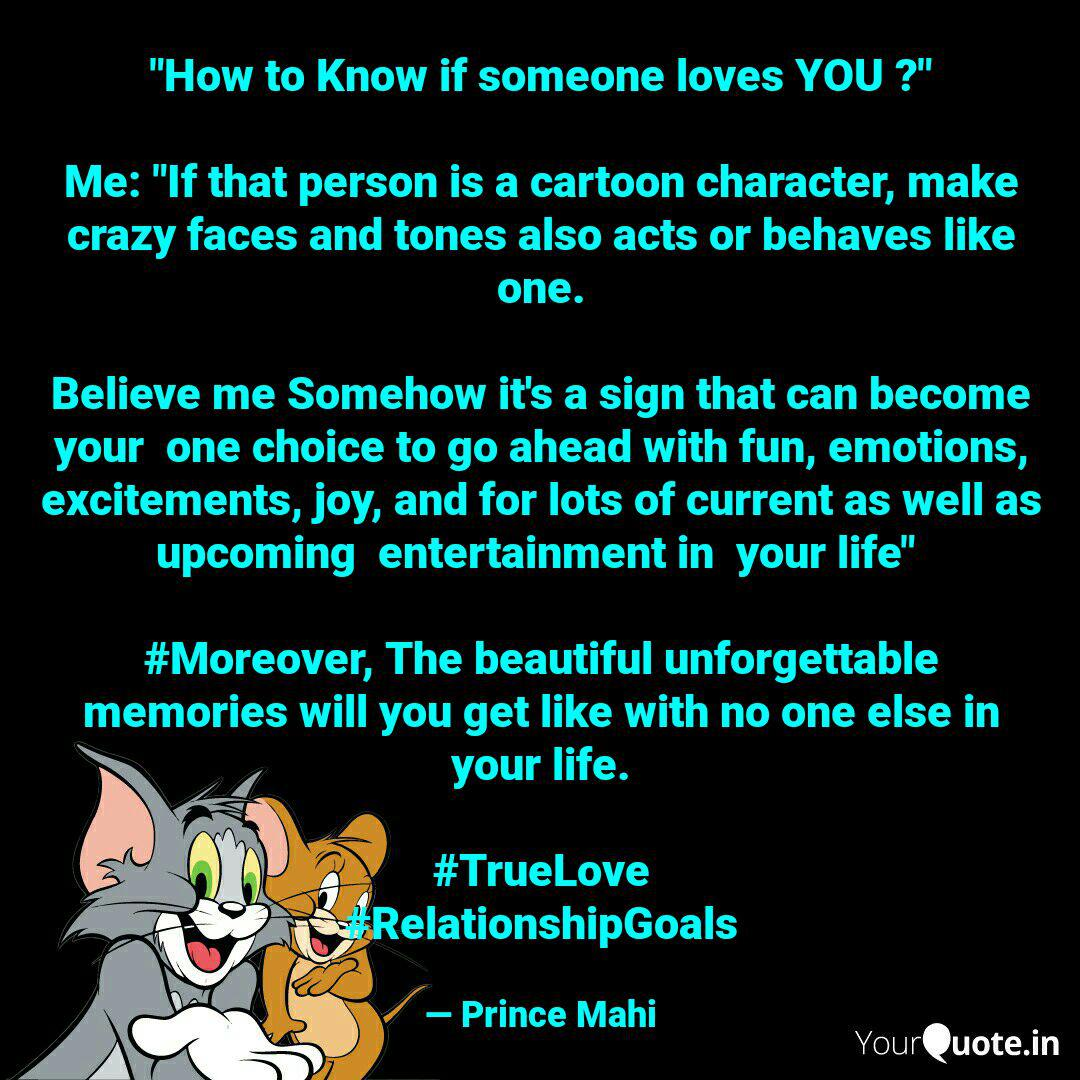 How To Know If Someone L Quotes Writings By Prince Mahi Yourquote