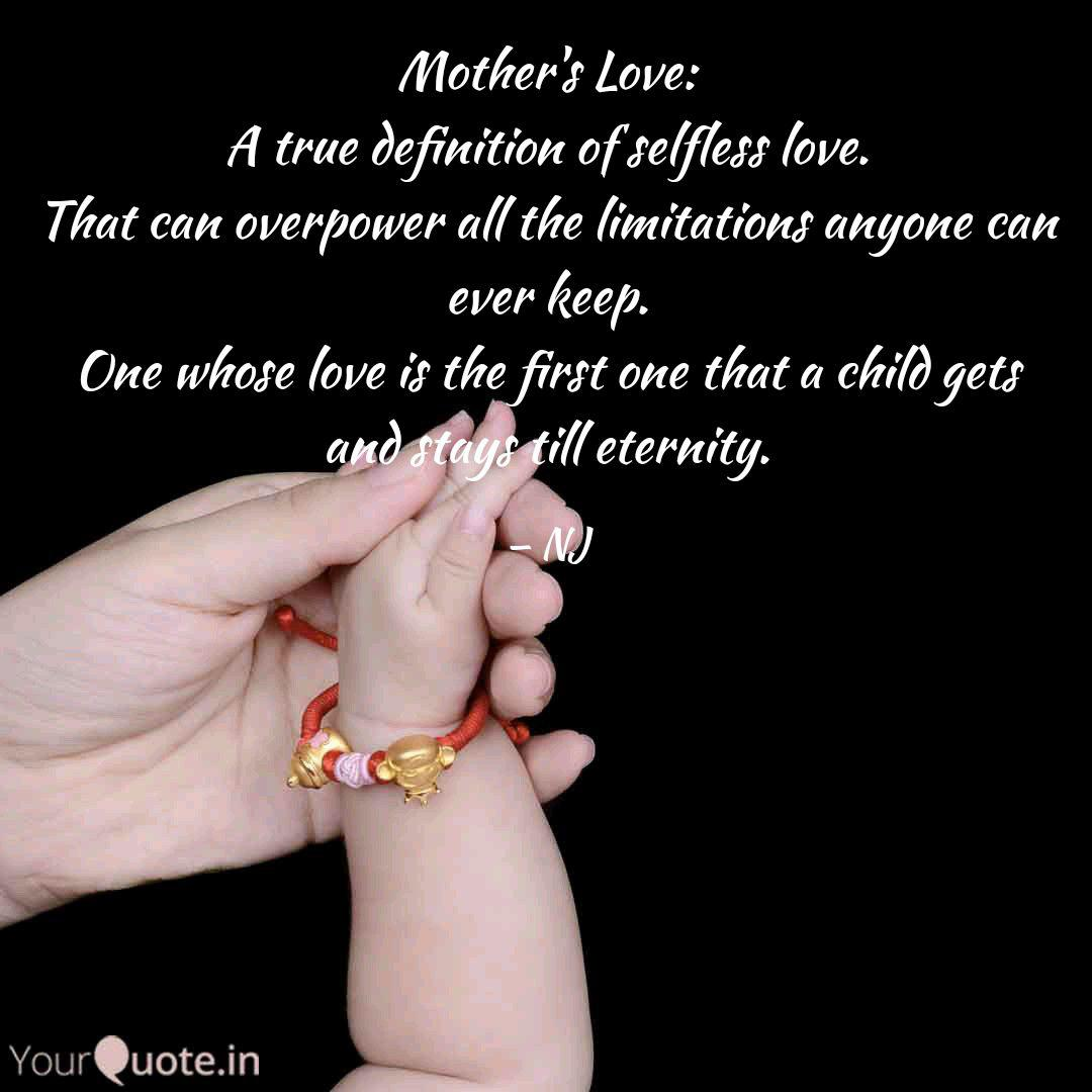 Mother S Love A True Def Quotes Writings By Nitesh Jaiswal Yourquote