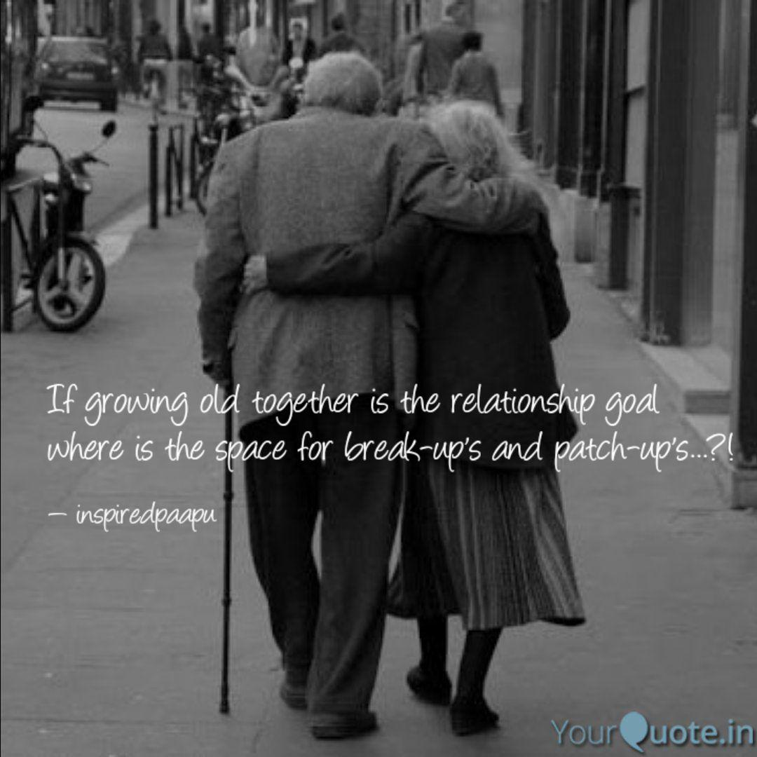 If growing old together i... | Quotes & Writings by Chandan ...