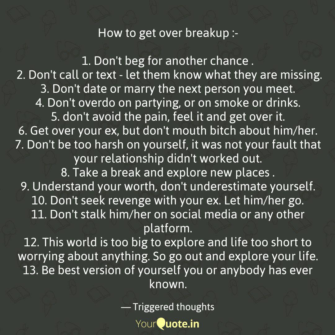 How to get over breakup :... | Quotes & Writings by Abhïshék ...