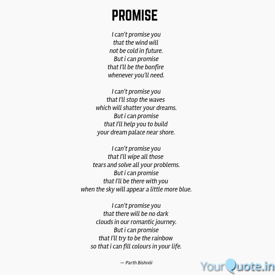 I can\'t promise you that ... | Quotes & Writings by Parth ...