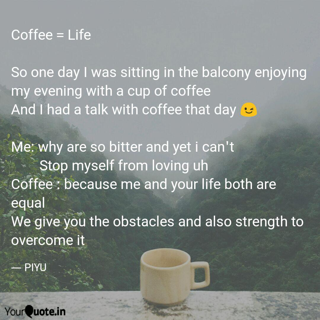 Coffee Life So One Day Quotes Writings By Priya Parmar Yourquote