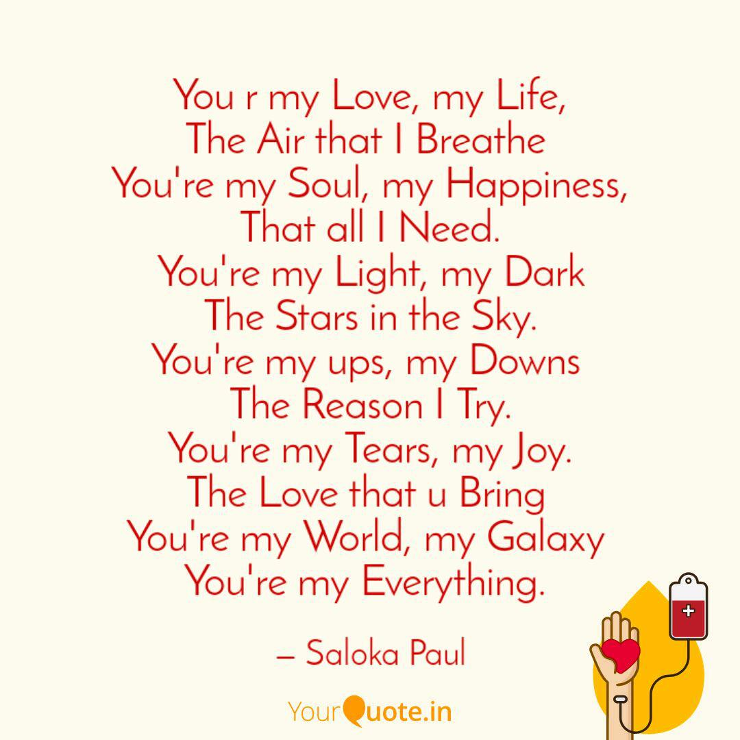 You R My Love My Life T Quotes Writings By S Paul
