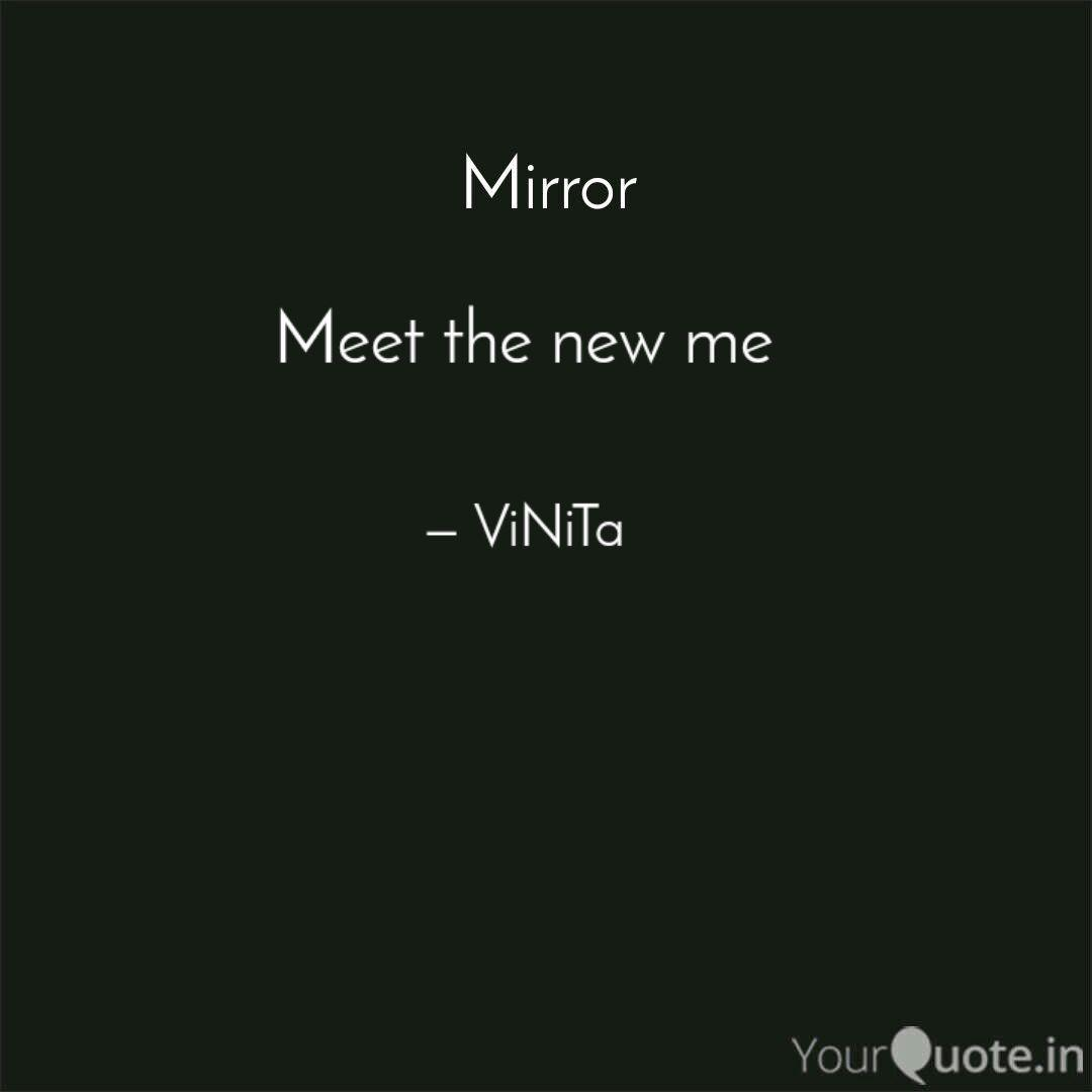 Meet the new me | Quotes & Writings by ViNiTa DaNiEl | YourQuote