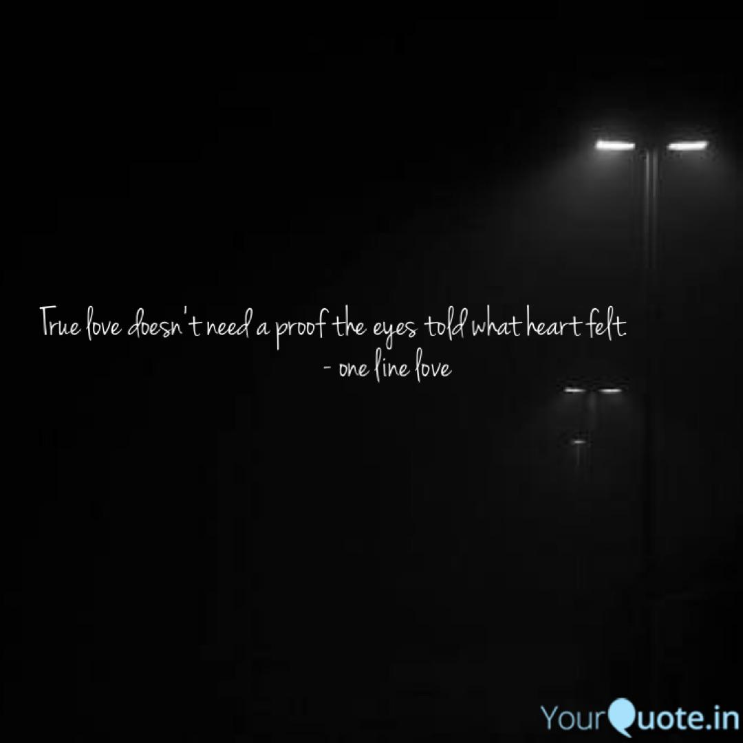 True Love Doesn T Need A Quotes Writings By Vipul Poojari Yourquote