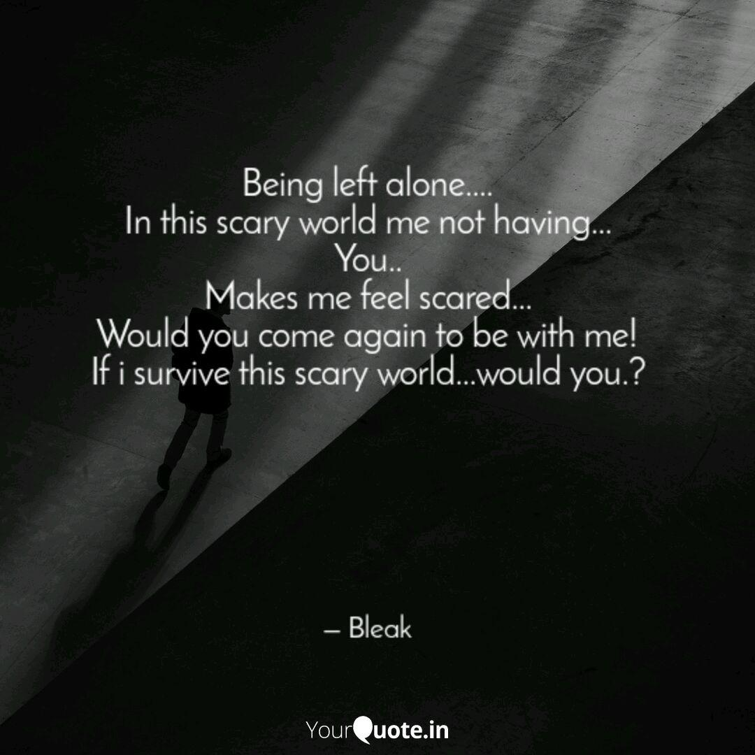Being Left Alone In T Quotes Writings By Bitter Cold Yourquote
