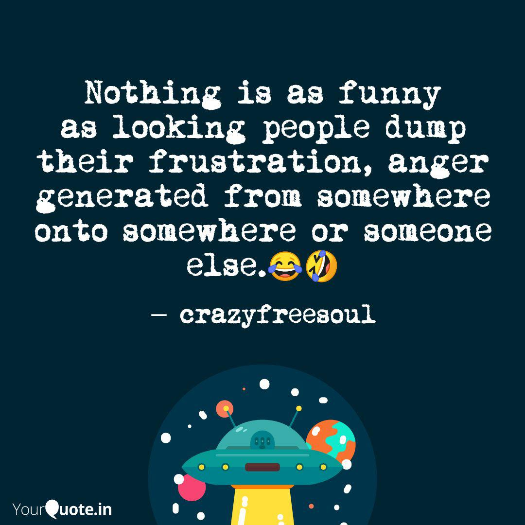 Nothing is as funny as lo... | Quotes & Writings by ...