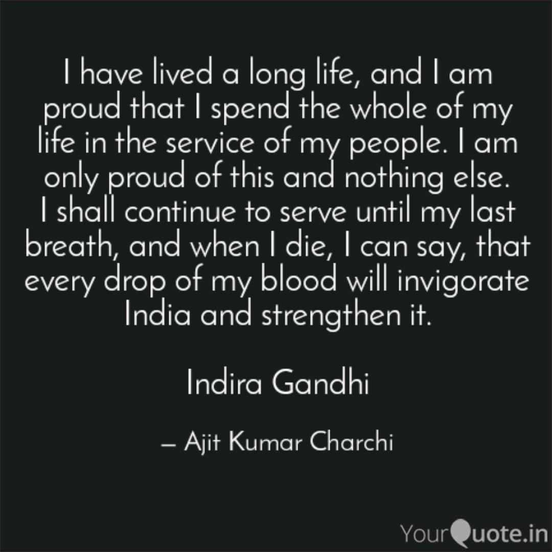 I have lived a long life,... | Quotes & Writings by Ajit ...