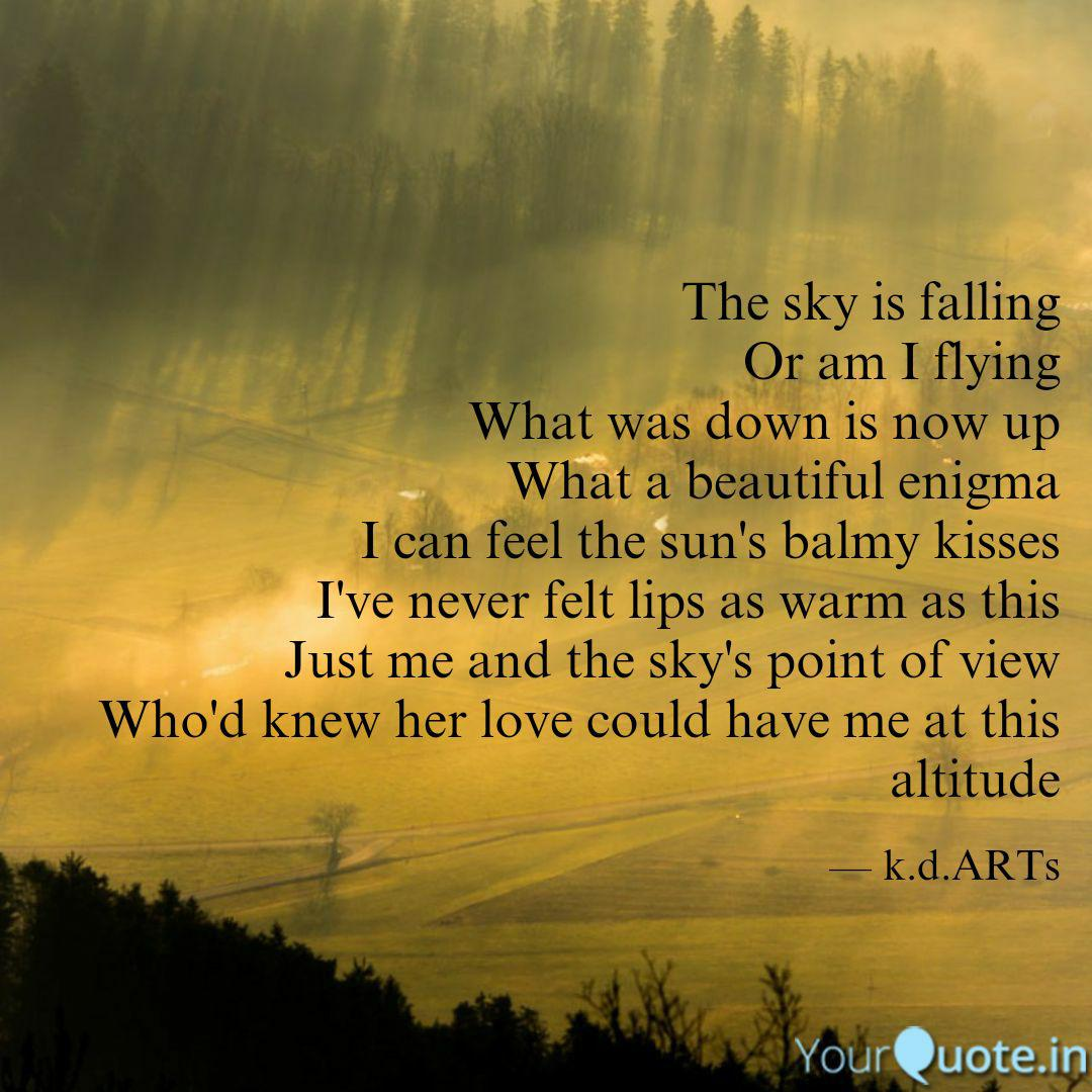 the sky is falling or am quotes writings by k d yourquote