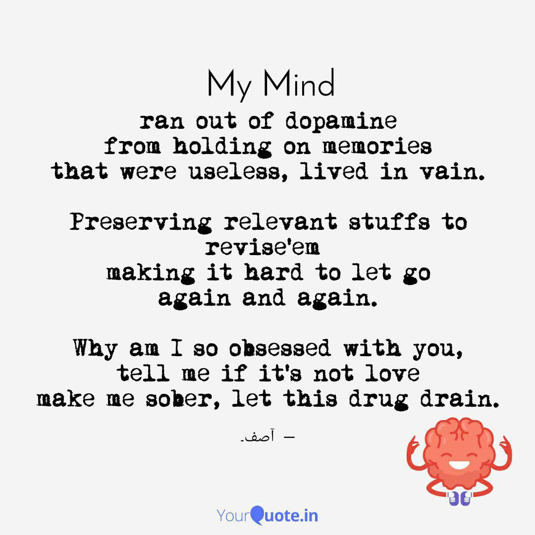 ran out of dopamine from quotes writings by the soofi