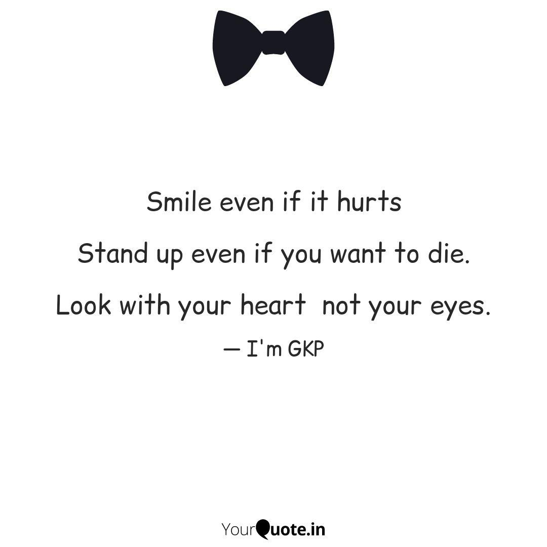 smile even if it hurts s quotes writings by darkman s quote