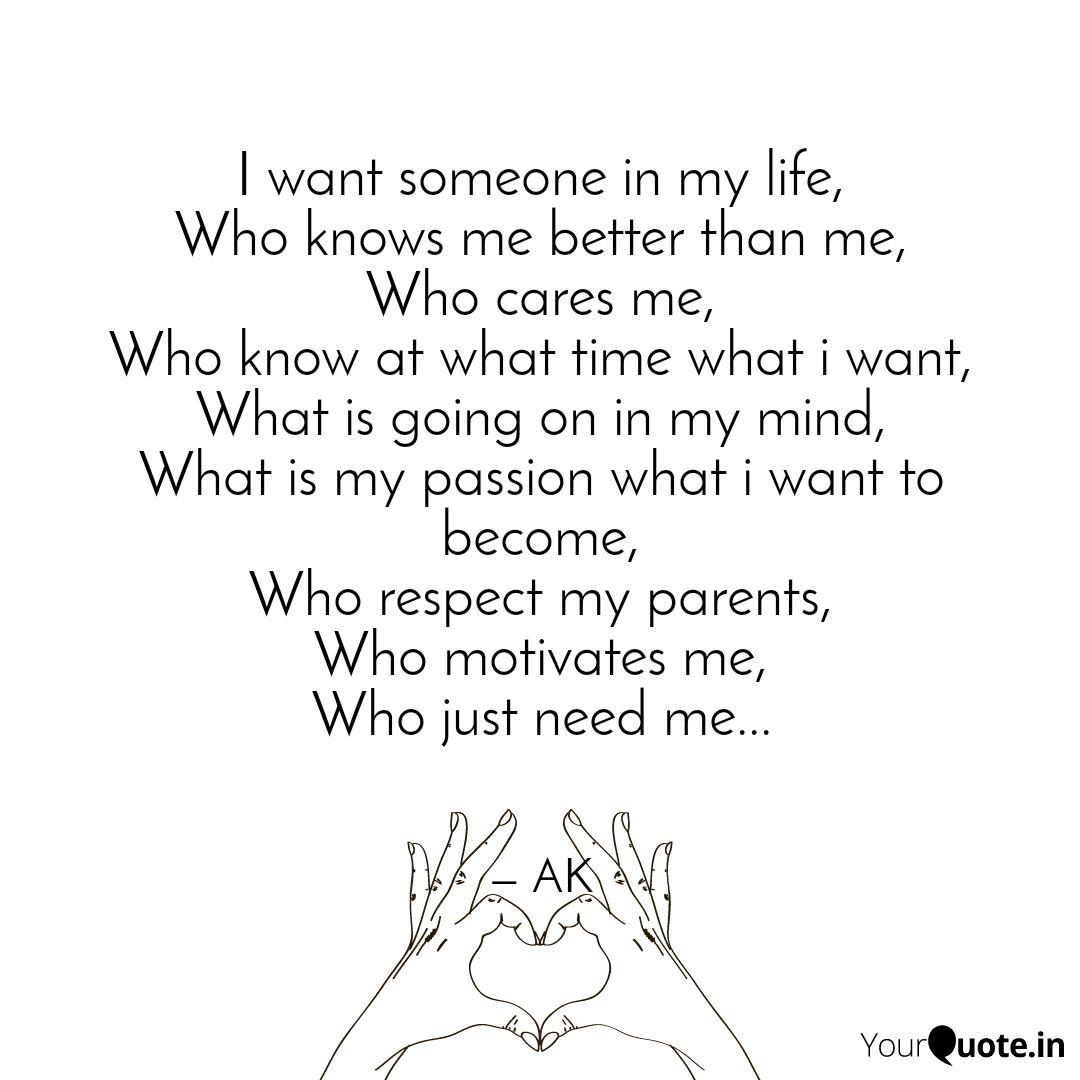 I want someone in my life...   Quotes & Writings by Alfiya ...