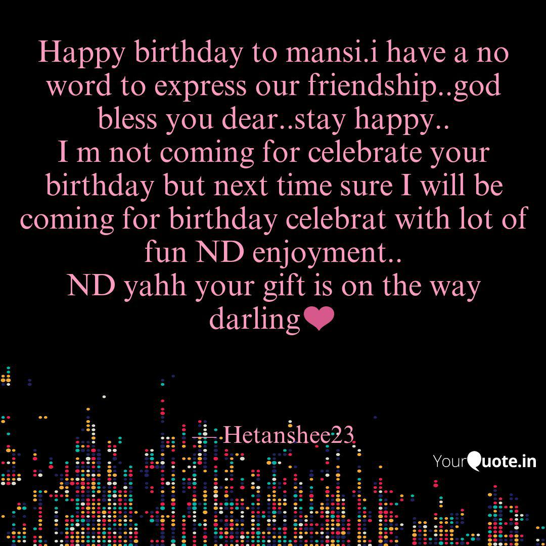 Happy birthday to mansi.i... | Quotes & Writings by hetanshee ...