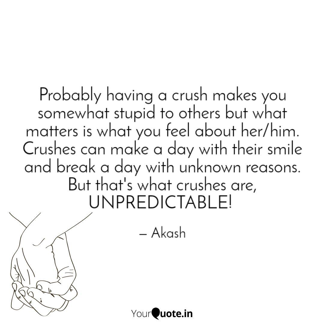 Probably having a crush m... | Quotes & Writings by ...