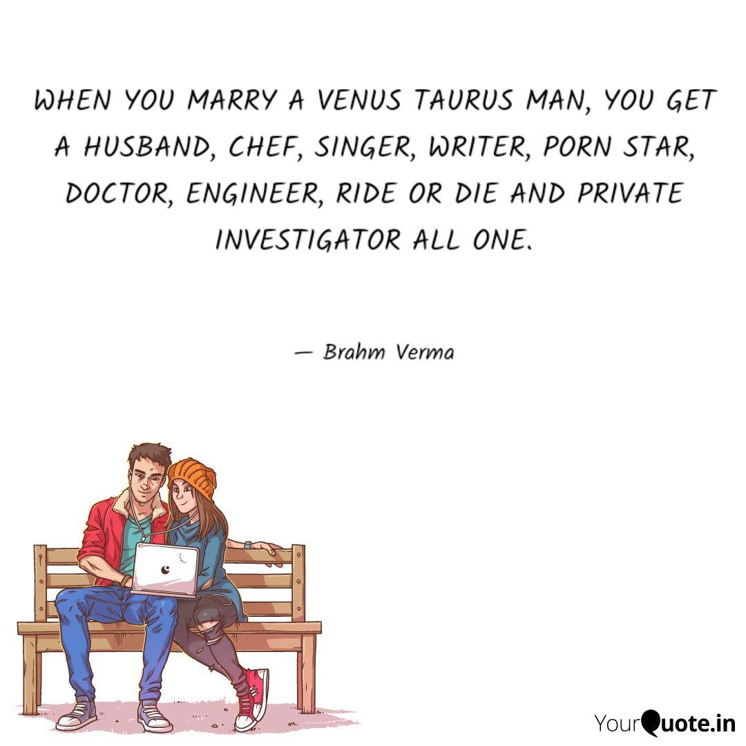 WHEN YOU MARRY A VENUS TA    | Quotes & Writings by Sonty