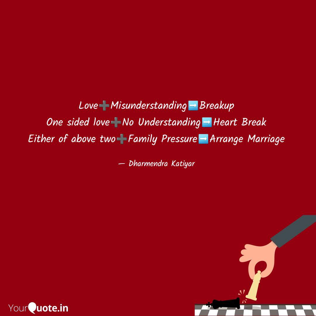 love➕misunderstanding➡bre quotes writings by dharmendra