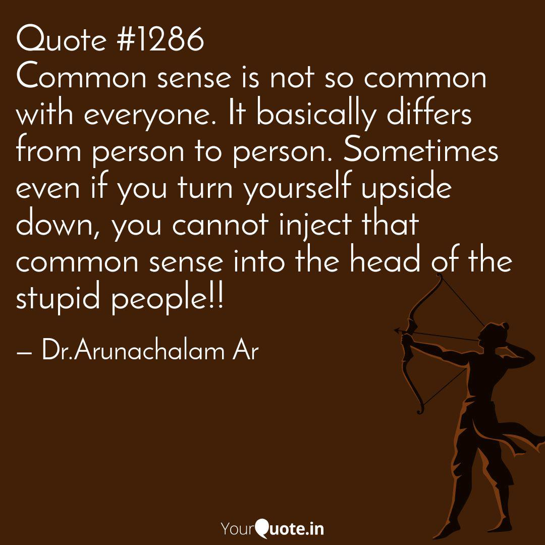 Quote #1286 Common sense ... | Quotes & Writings by Dr ...