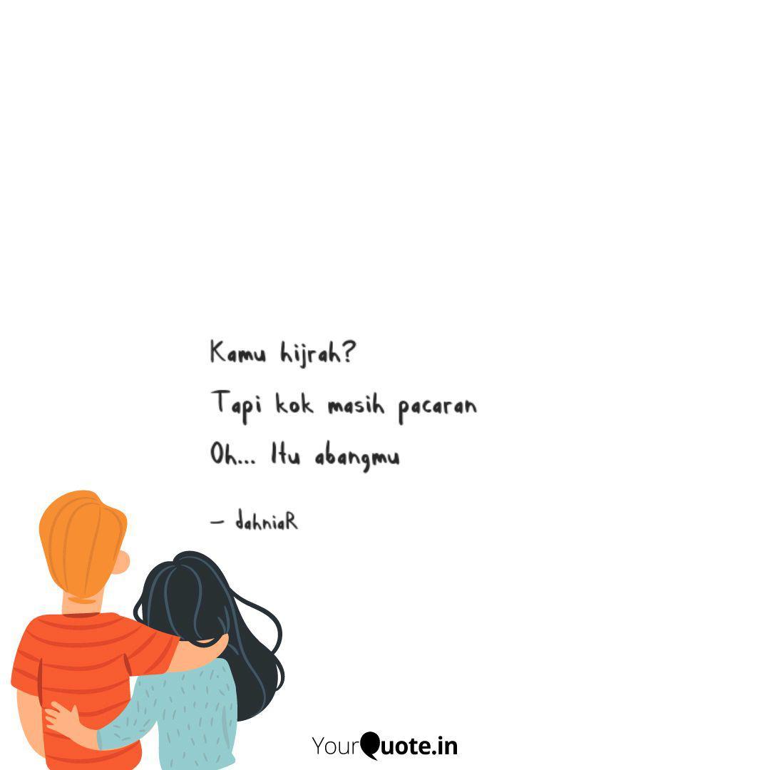 kamu hijrah tapi kok m quotes writings by dahniar basir