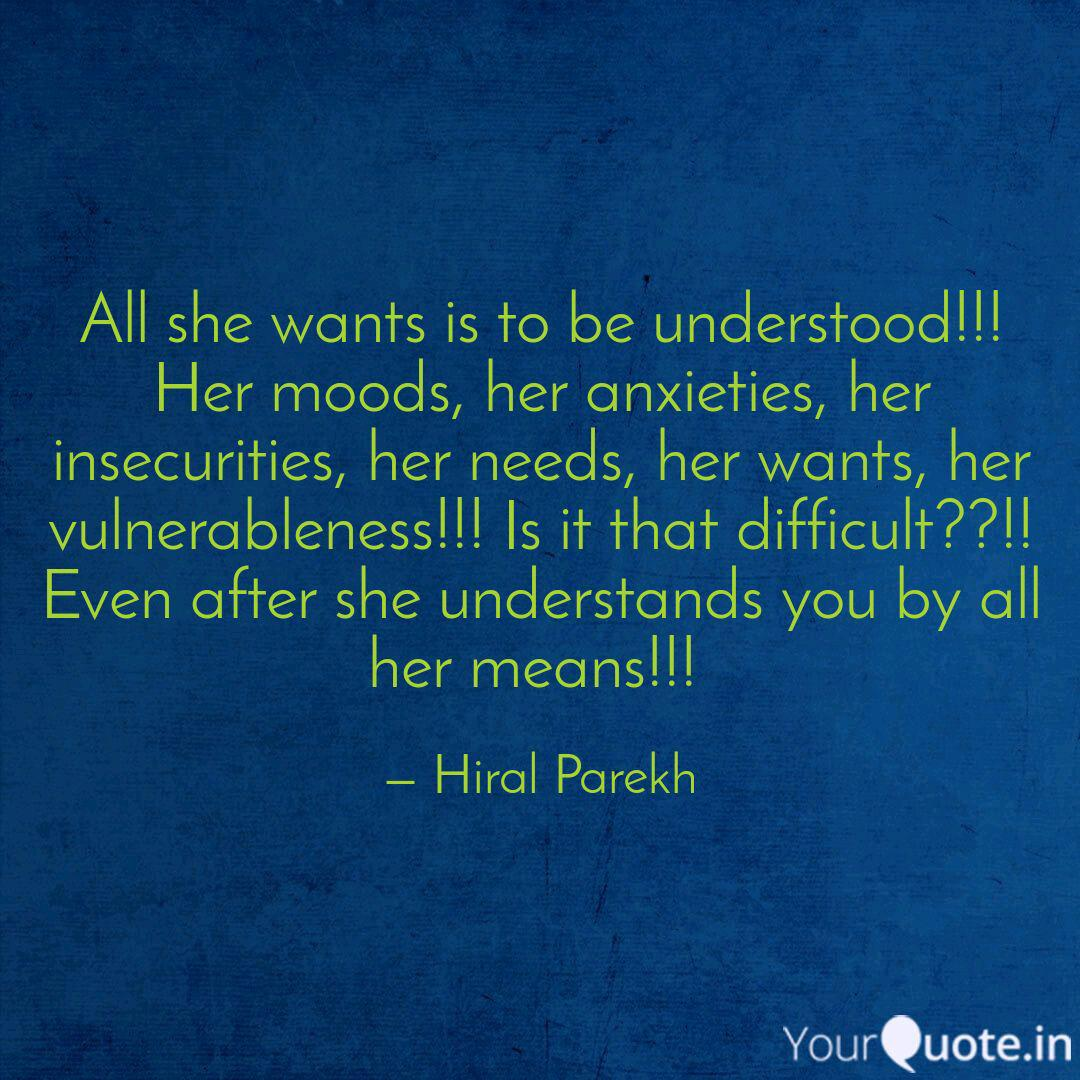 All She Wants Is To Be Un Quotes Writings By Hiral Parekh