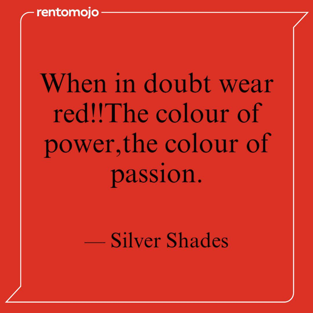When In Doubt Wear Red T Quotes Writings By Silver Shades Yourquote