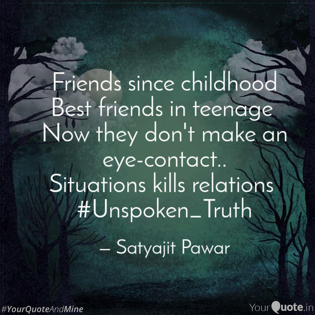 friends since childhood b quotes writings by satyajit pawar