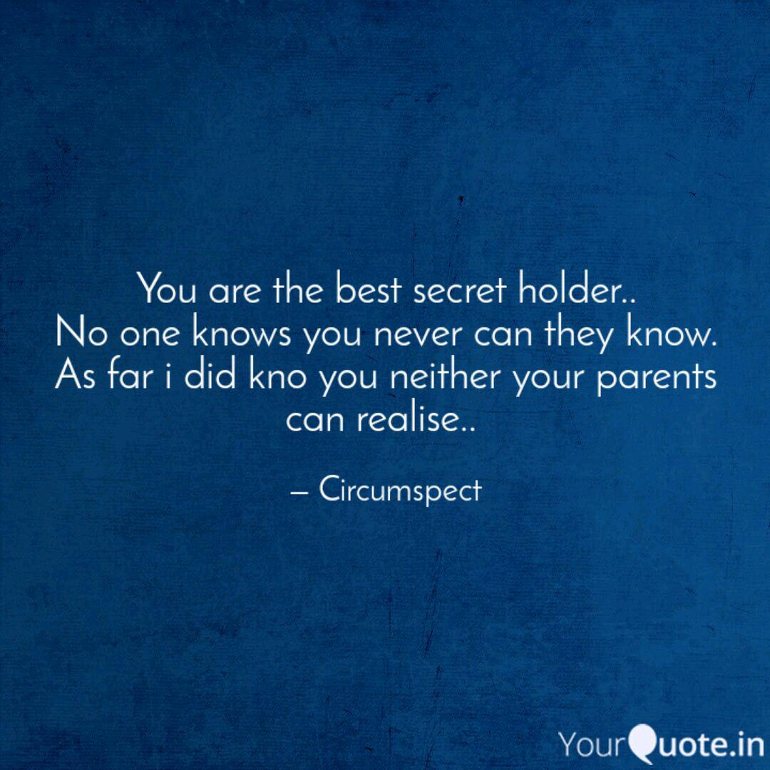 You are the best secret h...   Quotes & Writings by Yaman Sharma ...