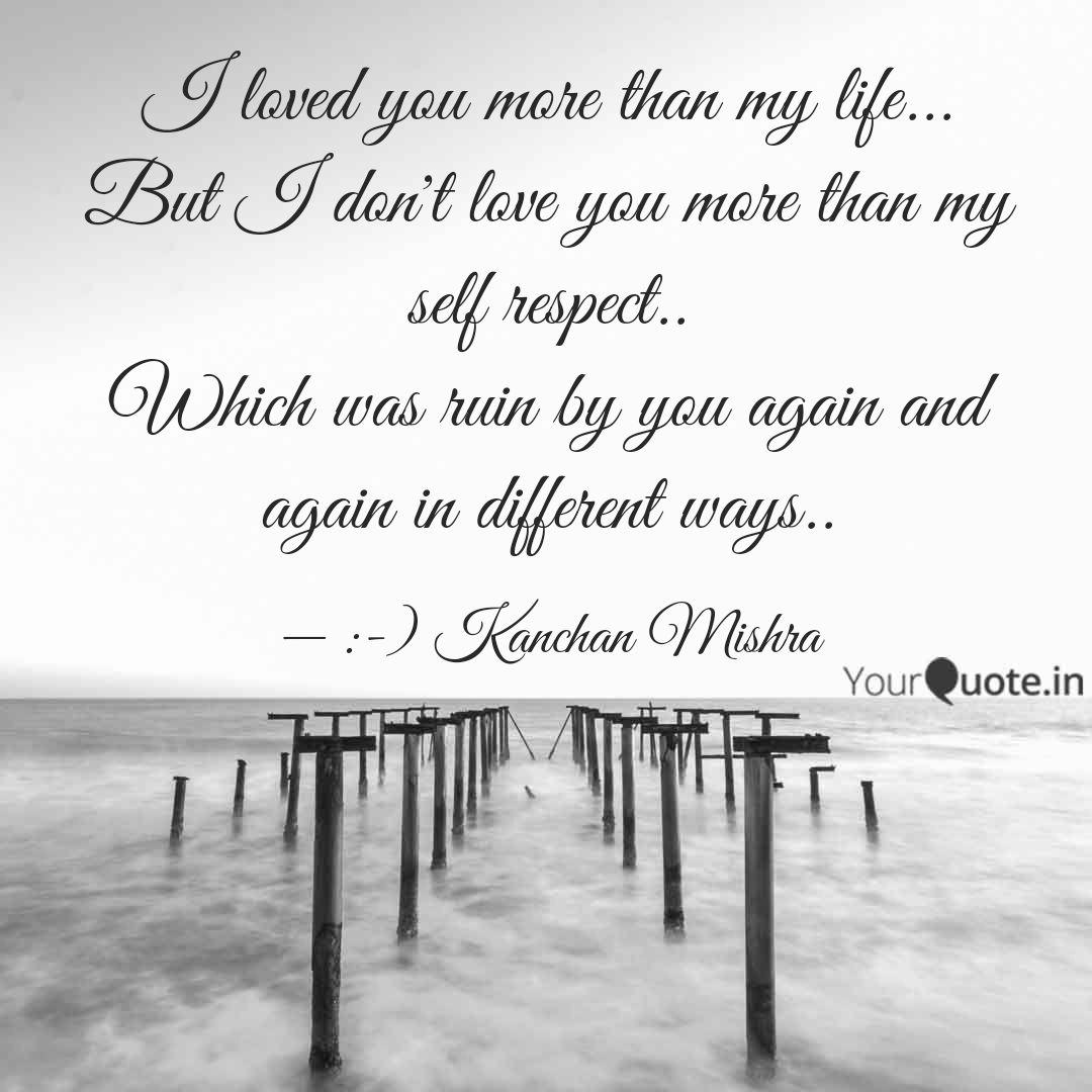 Love You More Than My Life Quotes