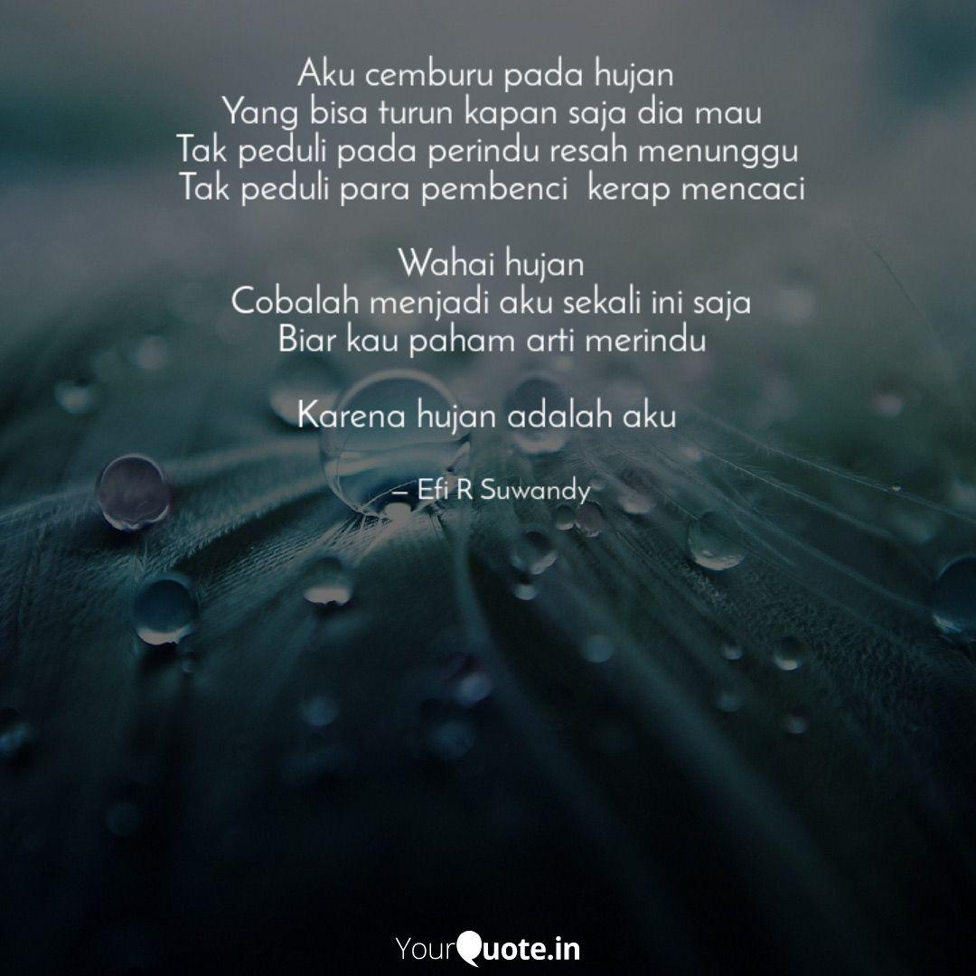 aku cemburu pada hujan y quotes writings by efi r suwandy