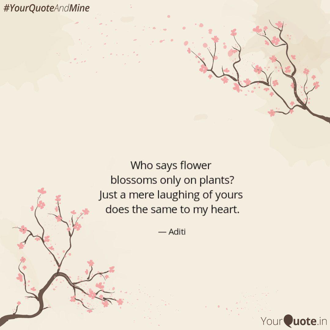 who says flower blossoms quotes writings by prerna aditi
