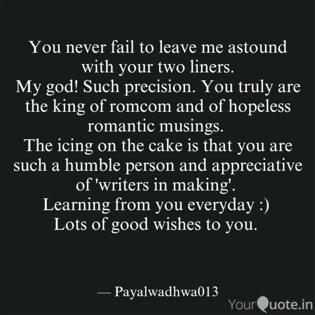 You never fail to leave m... | Quotes & Writings by payal ...