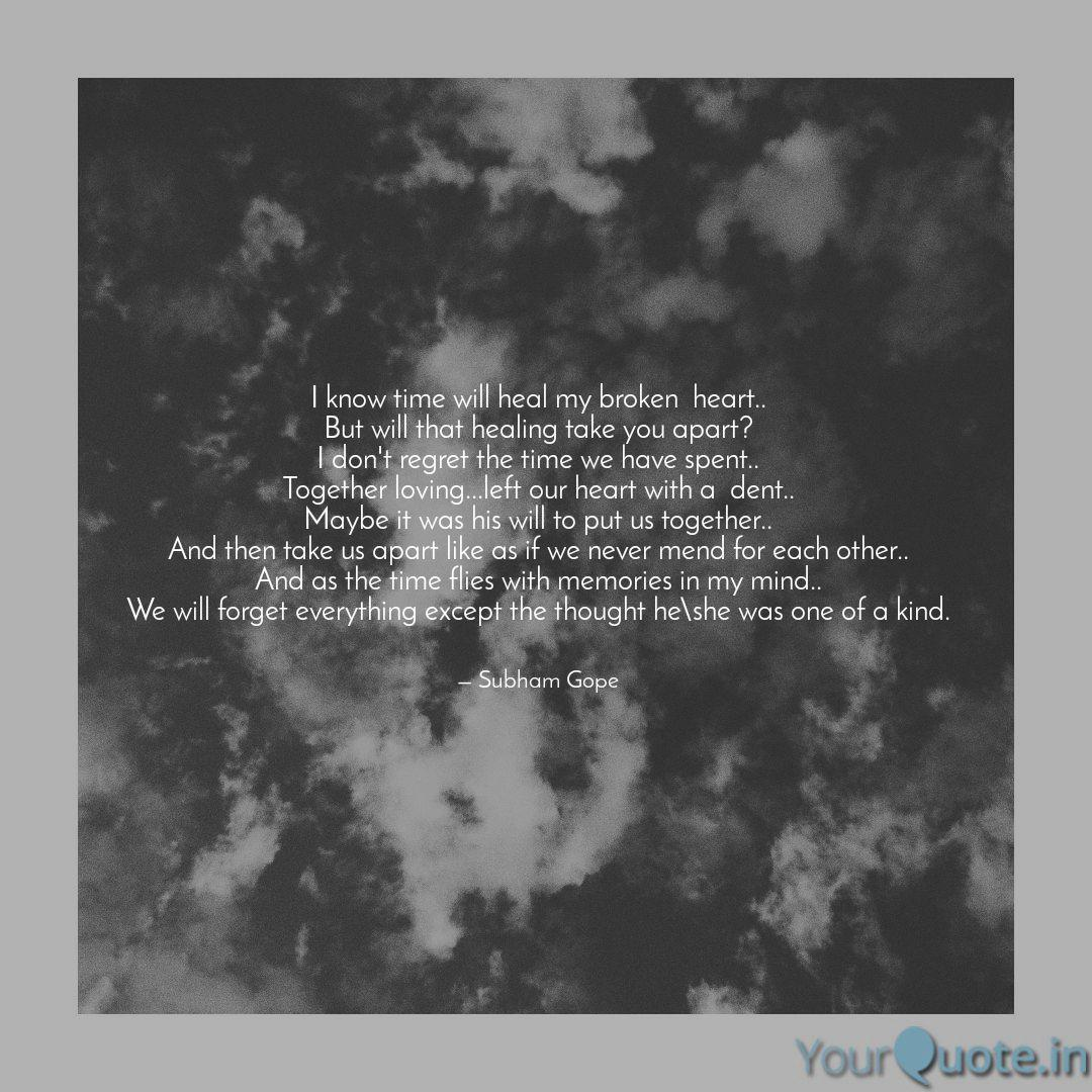 i know time will heal my quotes writings by subham gope