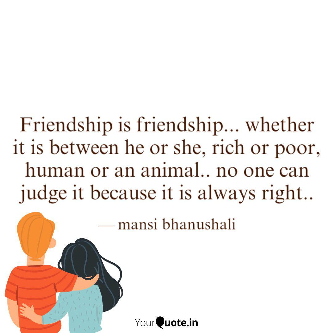 friendship is friendship quotes writings by mansi
