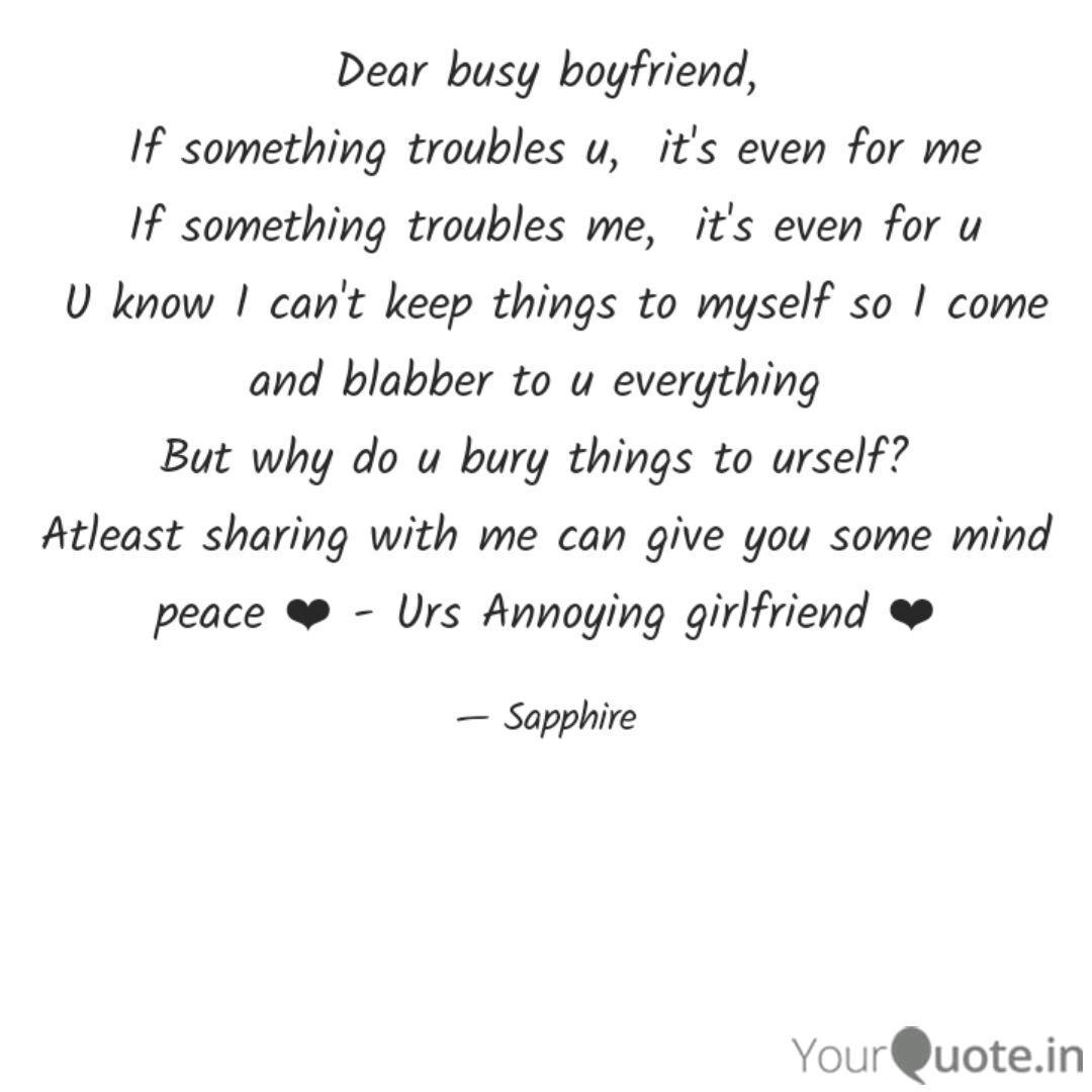 Dear busy boyfriend, If ... | Quotes & Writings by ashwini ...