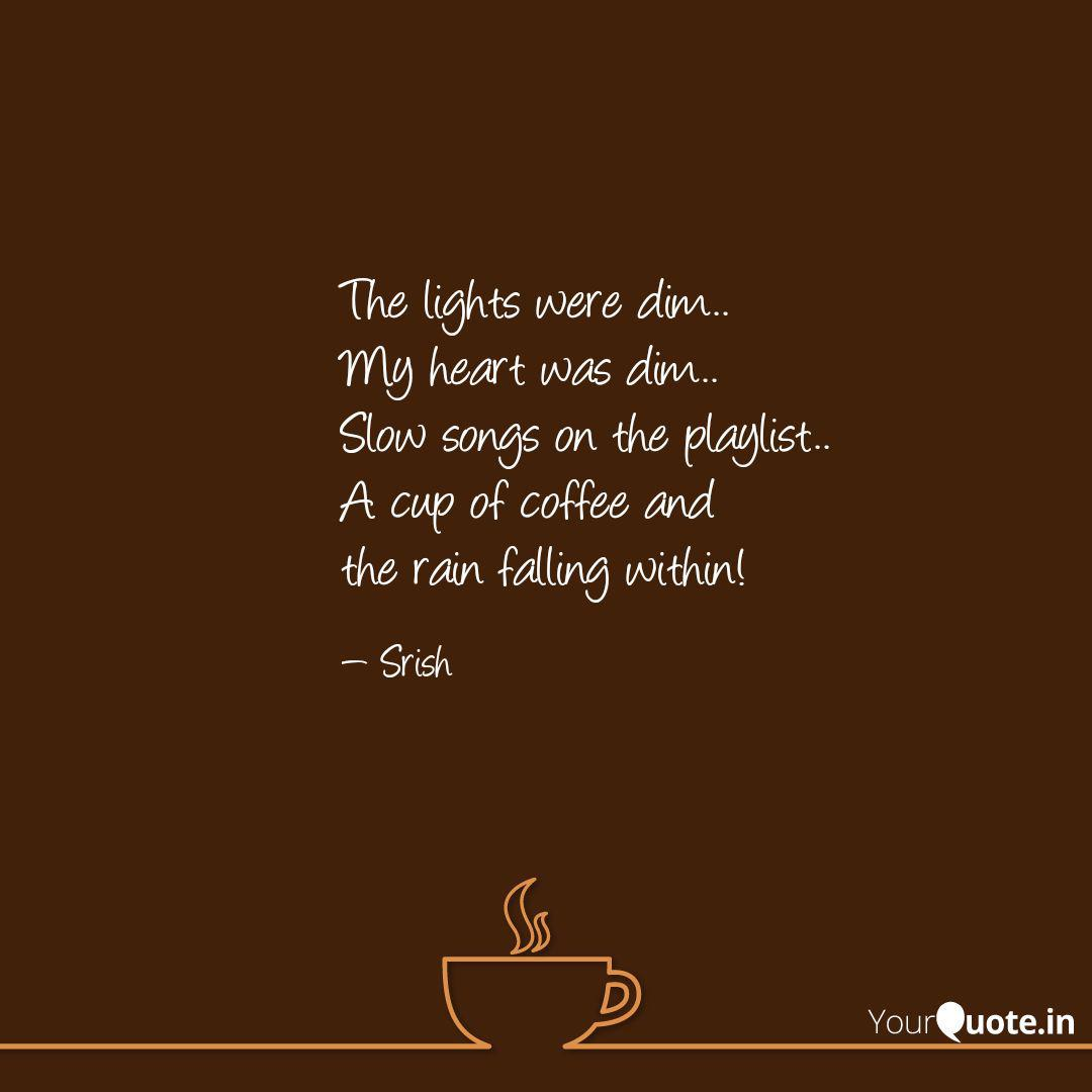 the lights were dim my quotes writings by srishti singh