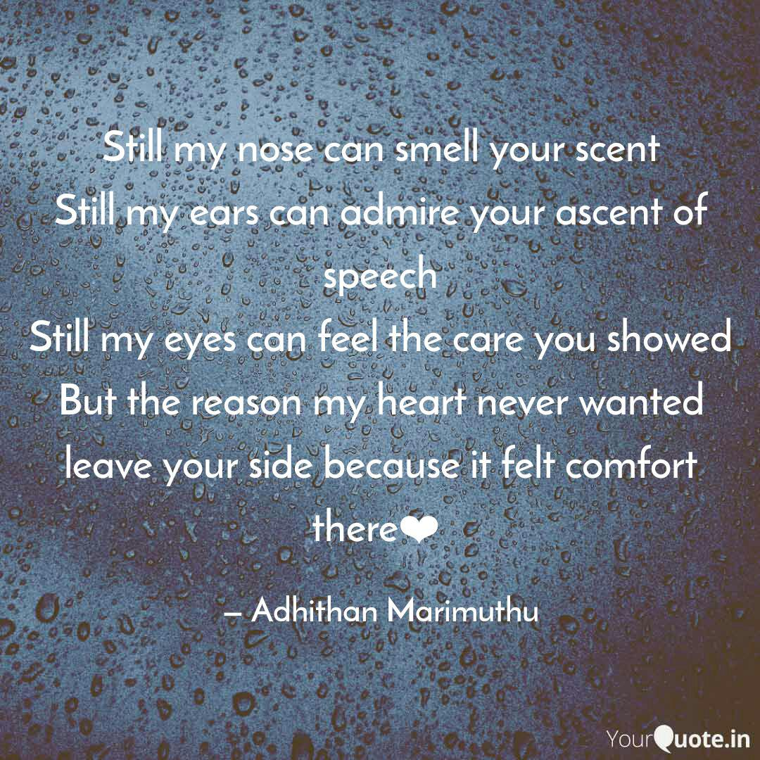 Still My Nose Can Smell Y Quotes Writings By Adhithan Marimuthu Yourquote