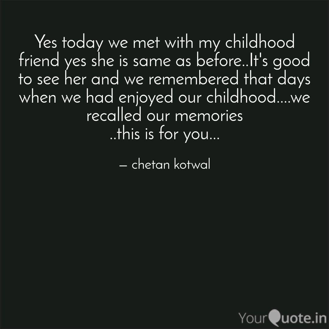Yes Today We Met With My Quotes Writings By Chetan Kotwal