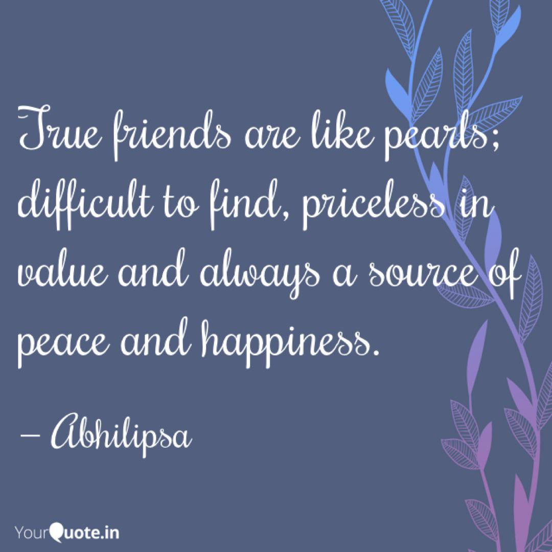 True friends are like pea... | Quotes & Writings by ...