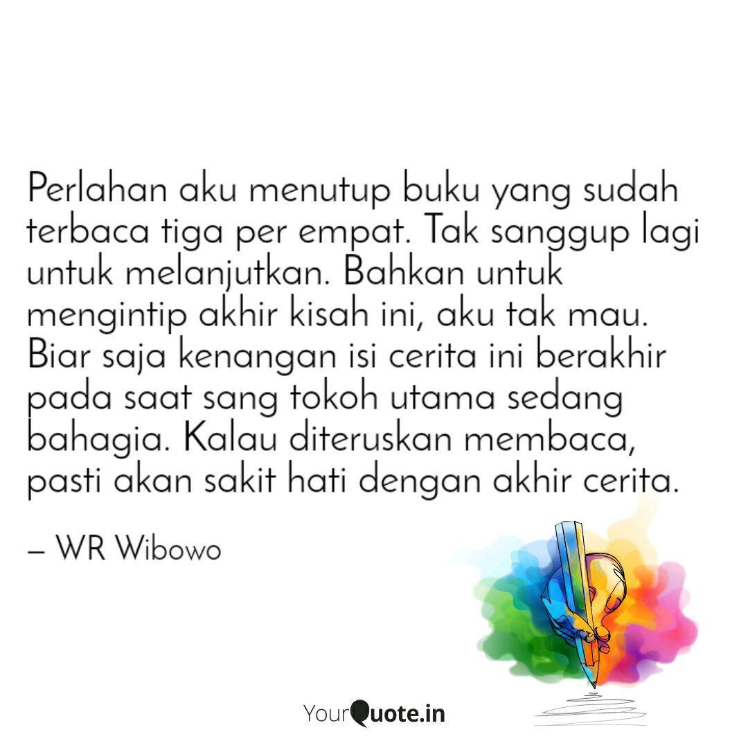 perlahan aku menutup buku quotes writings by windy