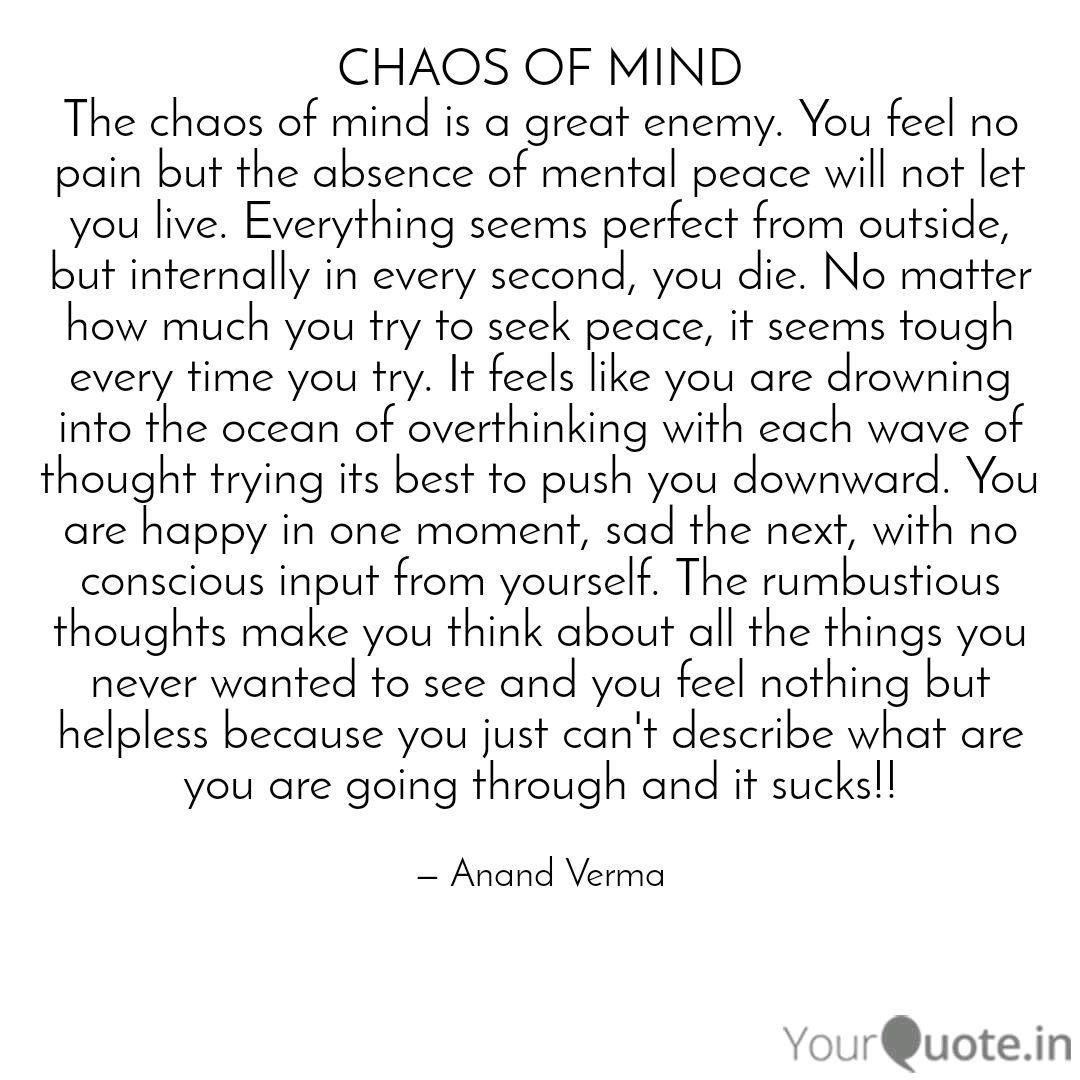 CHAOS OF MIND The chaos o... | Quotes & Writings by Anand ...