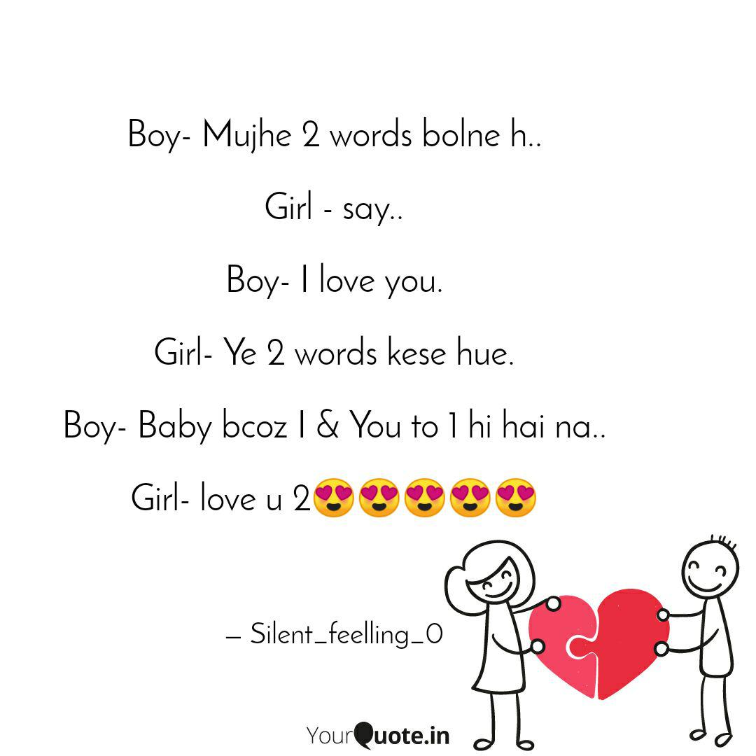 Boy- Mujhe 2 words bolne ... | Quotes & Writings by ...