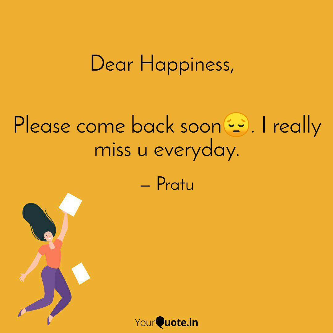 Please come back soon😔. ... | Quotes & Writings by Pratima Pratu |  YourQuote