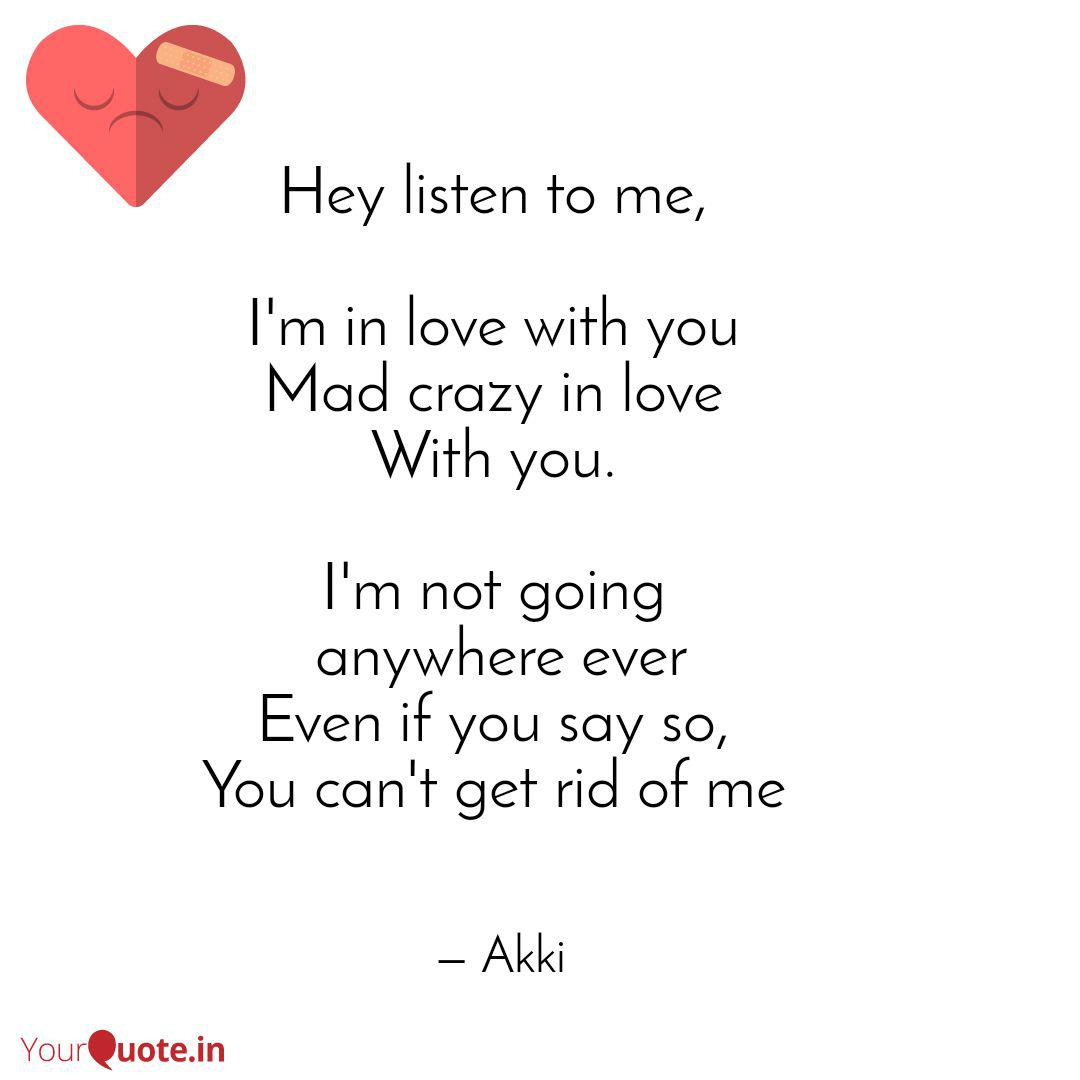 Hey listen to me, I\'m i... | Quotes & Writings by Akshay ...