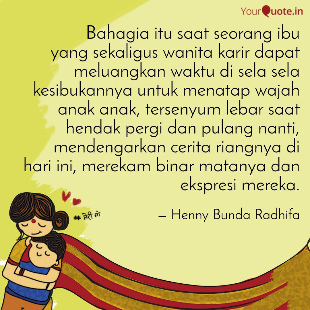bahagia itu saat seorang quotes writings by henny