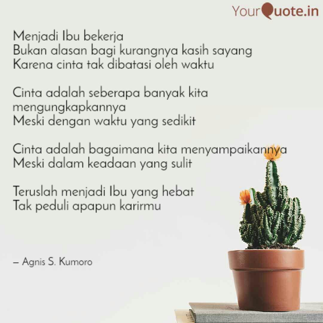 Menjadi Ibu Bekerja Buka Quotes Writings By Agnis Ummu Rozan Zaid Yourquote